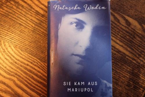Natascha Wodin Sie kam aus Mariupol Rowohlt Verlag