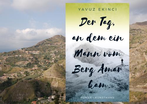Ekinci Der Tag an dem ein Mann vom Berg Amar kam Kunstmann Verlag