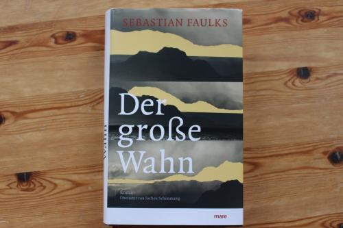 Sebastian Faulks Der große Wahn Mare