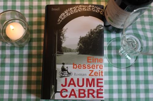 Jaume Cabré Eine bessere Zeit