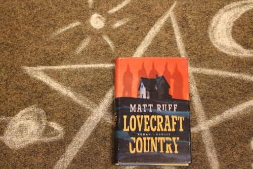 Matt Ruff Lovecraft Country Hanser