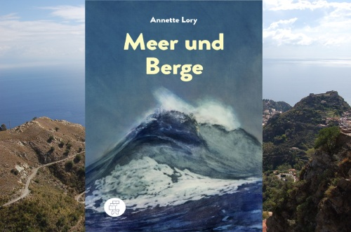 Annette Lory Meer und Berge Kommode Verlag
