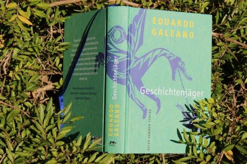 Eduardo Galeano Geschichtenjäger Peter Hammer Verlag