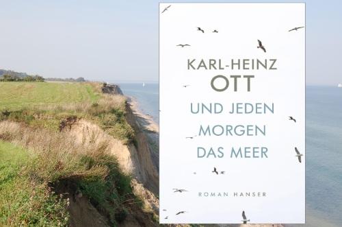 Karl-Heinz Ott Und jeden Morgen das Meer Hanser