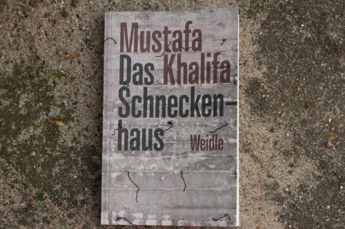 Mustafa Khalifa Das Schneckenhaus Weidle Culturbooks