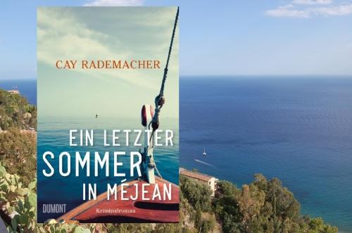Cay Rademacher Ein letzter Sommer in Méjean DuMont