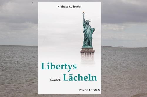Andreas Kollender Libertys Lächeln Pendragon