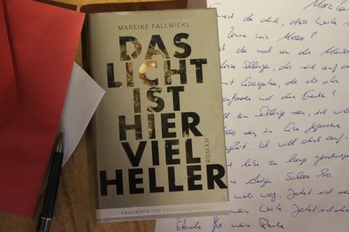 Mareike Fallwickl Das Licht ist hier viel Heller Frankfurter Verlagsanstalt