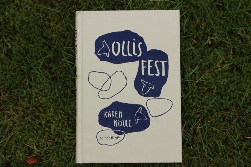 Ollis Fest Karen Nölle edition fünf