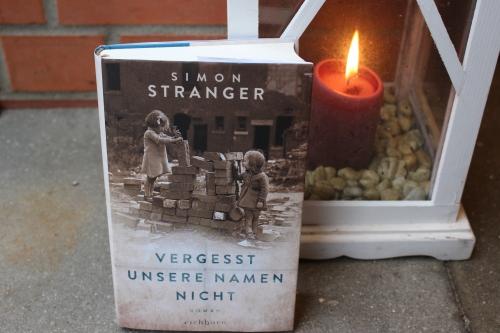Simon Stranger Vegesst unsere Namen nicht Eichborn