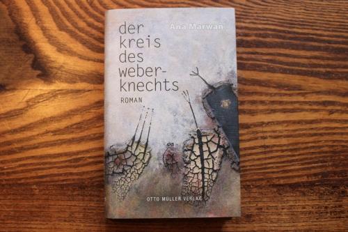Ana Marwan der Kreislauf des Weberknechts Otto Müller Verlag