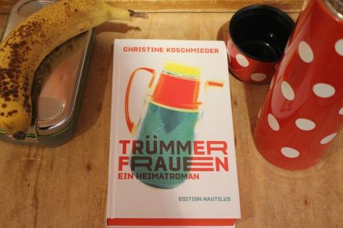 Christine Koschmieder Trümmerfrauen Edition Nautilus