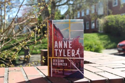 Anne Tyler Der Sinn des Ganzen Kein & Aber