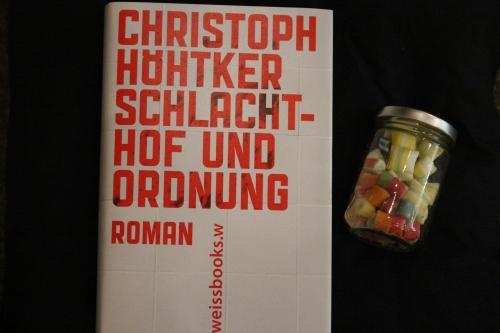 Christoph Höhtker Schlachthof und Ordnung Weissbooks