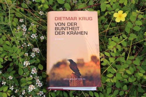 Dietmar Krug Von der Buntheit der Krähen Otto Müller Verlag