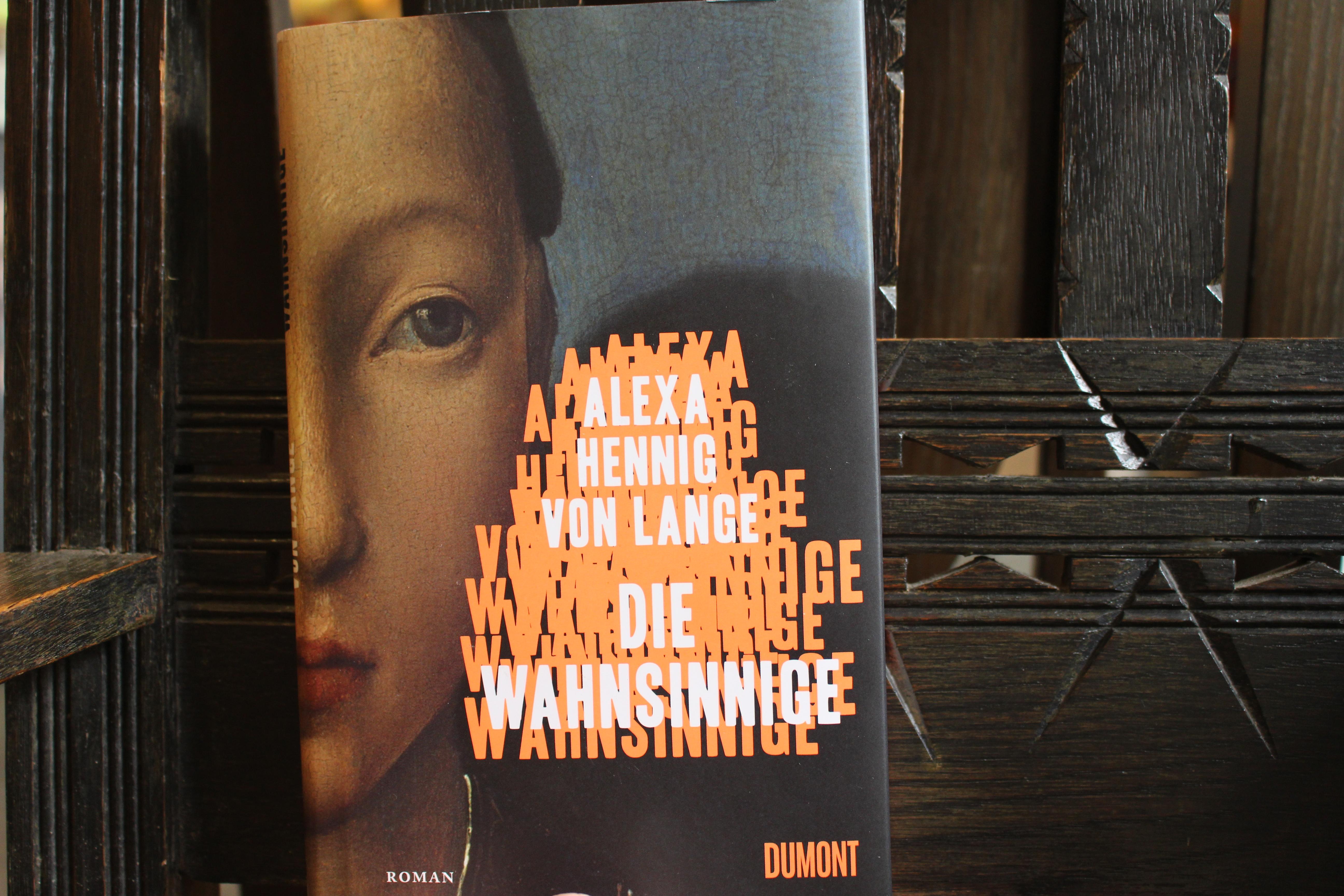 Alexa Hennig Von Lange Die Wahnsinnige Leseschatz